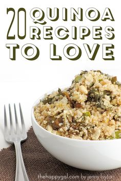 The Happy Gal shares 20 of her favorite Quinoa Recipes. Which one will you try first?