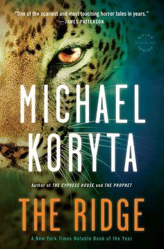 "#675. ""The Ridge""  ***  Michael Koryta  (2011)"