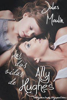 Las dos vidas de Ally Hughes de Jules Moulin