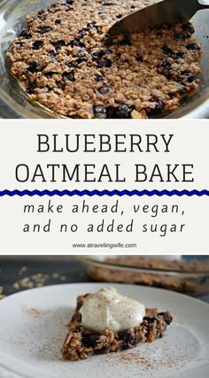 Sweet and nut buttery make ahead blueberry oatmeal bake is vegan and has no added sugar. The breakfast bake can be stored in the refrigerato...