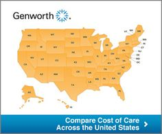 Compare the cost of care across the United States (Source: Genworth)