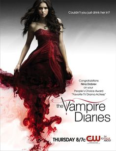 """The Vampire Diaries - tagline: """"Couldn't you just drink her in?"""""""