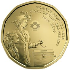 One hundred years after Canadian women won the right to vote in Manitoba, Saskatchewan and Alberta provincial elections, the Royal Canadian Mint has Canadian Coins, Canadian History, Canvas Wall Art Quotes, Women Right To Vote, Gold Money, Gold And Silver Coins, World Coins, Dollar Coin, Rare Coins