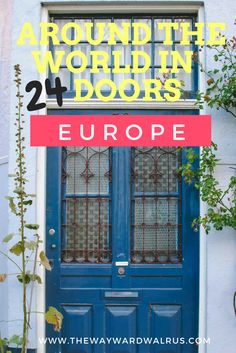 24 of the most gorgeous doors of Europe!