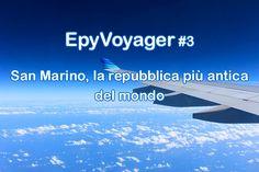 Epyvoyager: San Marino, la repubblica più antica del mondo