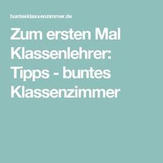 Zum ersten Mal Klassenlehrer: Tipps – buntes Klassenzimmer For the first time class teacher: tips – colorful classroom Effective Classroom Management, Classroom Management Plan, Class Teacher, Teacher Hacks, Learning Techniques, Classroom Organisation, School Classroom, Teaching, Allg