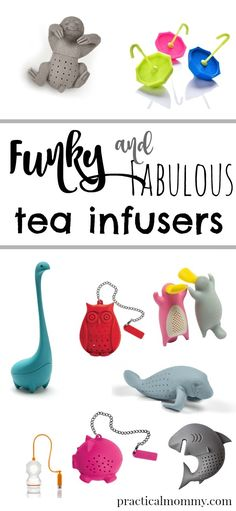Funky and Fabulous Tea Infusers - perfect for stocking stuffers. Creative Unique Gifts for Tea Lovers