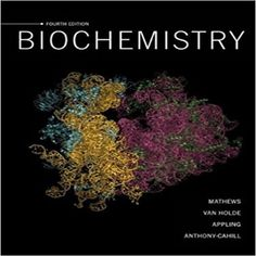 Test bank for biochemistry edition by mathews holde appling and cahill 0138004641 9780138004644 Biochemistry Christopher K. Mathews Dean R. Appling Kensal E. van Holde Spencer J. Chemistry Textbook, Physical Chemistry, Weak Interaction, Regulation Of Gene Expression, Citric Acid Cycle, Signal Transduction, Nucleic Acid, Dna Replication
