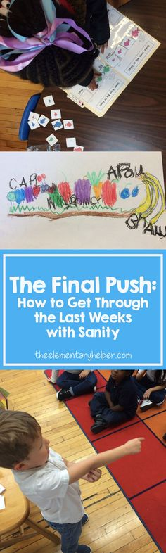 How to Get Through the End of the School Year! Teaching in Preschool and Kindergarten!