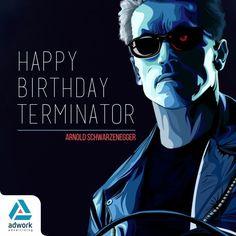Happy Birthday Arnold Schwarzenegger