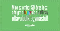 Kiss Ádám #idézet