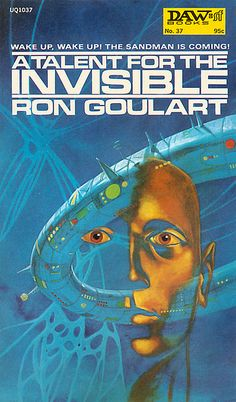 A Talent for the Invisible by Ron Goulart (1973), cover by Jack Gaughan