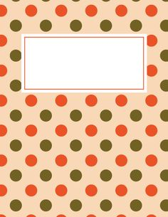 free printable fall polka dot binder cover template download the cover in jpg or pdf
