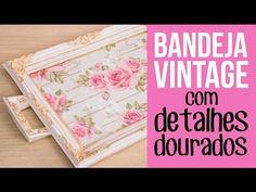 Bandeja Vintage com Detalhes Dourados - YouTube