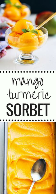 Mango Turmeric Sorbet- a healthy sweet treat that helps your body fight inflammation!