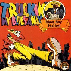 Blind Boy Fuller LP 1978 (Yazoo Rec)  Art: Robert Crumb