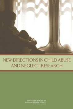 New Directions in Child Abuse and Neglect Research (Social Science). http://search.lib.cam.ac.uk/?itemid=|depfacaedb|611119