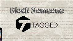 How to block someone on Tagged | Mobile App (Android & Iphone) #video #youtube #howtocreator #free #social #app #mobile #mobileapp #android #iphone #ipad #chat #messenger #free #socialnetworking #tagged