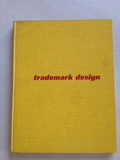 Seven Designers Look at Trademark Design (1952 First Edition)