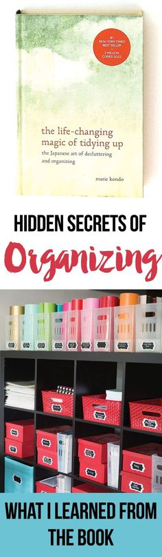 What I learned about organizing and decluttering from Marie Kondo in the LIfe Changing Magic of Tidying Up. Even though I didn't agree completely with everything in the book, I'm definitely going to implement many aspects of the KonMari method. Some diy organizing ideas and home organization tips.