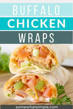 Buffalo Chicken Wraps are stuffed with zesty buffalo chicken, crunchy vegetables, shredded cheese, and ranch dressing. They're creamy, totally delicious, and they can be made in 5 minutes or less!