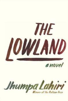 The Lowland, Jhumpa Lahiri