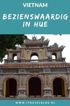 In de Vietnamese stad Hué is genoeg te zien om een paar dagen door te brengen. Ik heb de belangrijkste bezienswaardigheden voor je op een rijtje gezet. Lees je mee? #hue #bezienswaardigheden #vietnam #jtravelblog #jtravel