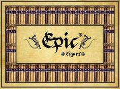 EPIC ® CIGARS &  EPIC ® TOBACCO: THE ORIGINAL, UNIQUE, AUTHENTIC, LEGITIMATE  EPIC® CIGARS REGISTERED IN THE DOMINICAN REPUBLIC, CATEGORY TOBACCO, #220651.