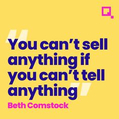 A great quote from Beth Comstock about being able to tell a story around your product or services to sell them. #salesperson #sales #salestips #salestraining #salescoach #salesfunnel #salesmanager #saleslife #salesman #salesteam #salespeople #salesforce #saleswoman #salesstrategy #salescoaching #salestrainer #salesrep #small #business #startup #local #entrepreneur #success #motivation #marketing #leadership #community #mindset #localbusiness #pinksquaremedia Sales Coaching, Seo Packages, Sales People, Sales Strategy, Sales Tips, Business Look, Growing Your Business, Brochure Design, Great Quotes