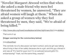 On life-threatening situations: | The 19 Realest Tumblr Posts About Misogyny