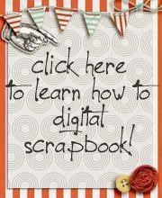 Learn How to Digital Scrapbook