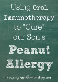 """Using Oral Immunotherapy to """"cure"""" our son's peanut allergy. So thankful for the progress he has made! He's up to 10 peanuts twice a day and we're almost done with the program."""