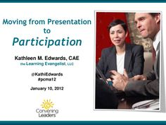 moving-from-presentation-to-participation by Velvet Chainsaw Consulting via Slideshare