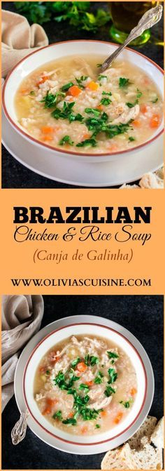 Brazilian Chicken and Rice Soup | http://www.oliviascuisine.com | Perfect for the cold weather of for when you are feeling sad and needing a bowl of grandma's love! :)