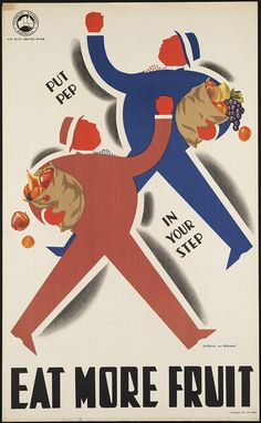 • 'Eat more fruit. Put pep in your step' (Victorian Railways) by Dibdin and Brown.