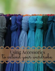 Use accessories to enhance an extend your wardrobe! A great way to save cash while still looking your best.