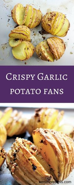 The Best Crispy Garlic Potato Fans made with duck fat