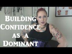 Building Confidence as a Dominant - BDSM Basics