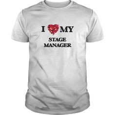 I love my Stage Manager T-Shirts, Hoodies. Check Price Now ==► https://www.sunfrog.com/Jobs/I-love-my-Stage-Manager-White-Guys.html?id=41382
