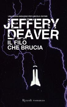 IL FILO  CHE BRUCIA (The Burning Wire) - Rizzoli 2010