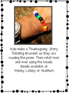 Beautiful idea for students to practice at school and take home to do for their families! Use the beads on the bracelet to retell the Thanksgiving story. Includes a printable text, too... and all free as always from First Grade W.O.W.!
