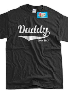 Father's Day?? Daddy Since ANY YEAR Dad To Be Gifts For Dad by IceCreamTees, $14.99