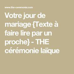 Votre jour de mariage {Texte à faire lire par un proche} - THE cérémonie laïque