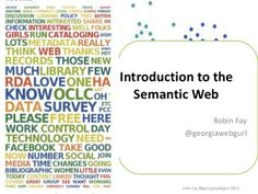 Intro to the semantic web (for libraries - but applicable to others as well) includes RDA, FRBR, BIBFRAME, linked data & more from robin fay /  @Robin S. S. fay (georgiawebgurl) #semanticweb #libraries #linkeddata