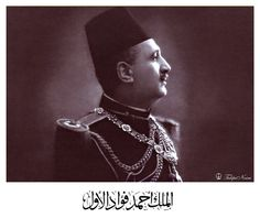 H.M. King Fouad I Of Egypt's Half-Length Portrait - B126 | Flickr - Photo Sharing!