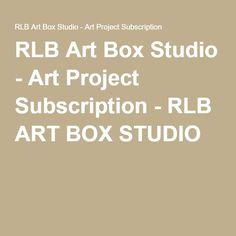 RLB Art Box Studio - Art Project Subscription - RLB ART BOX STUDIO
