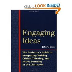 Engaging Ideas: The Professor's Guide to Integrating Writing, Critical Thinking, and Active Learning in the Classroom (Jossey Bass Higher & Adult Education Series) Critical Thinking Activities, Learning Activities, Anatomy And Physiology, Teaching Tips, Integrity, Professor, Classroom, Teacher, Writing