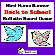 Spring Bird Name Banner, Back to School, Bulletin Board Decor. Back To School Bulletin Boards, Door Displays, Spring Birds, Name Banners, Printable Worksheets, Kid Names, Kindergarten, Homeschool, Teaching