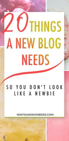 20 things every new blog needs // Mins and Numbers