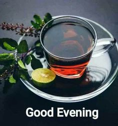 Good Evening Wishes, Evening Quotes, Good Night Greetings, Good Night Gif, Good Morning Inspirational Quotes, Tea Cups, Tableware, Gd, Canisters